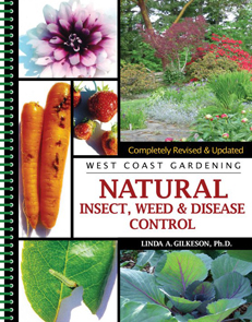 West Coast Gardening - Natural Insect Weed and Disease Control